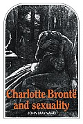 Charlotte Bront? and Sexuality
