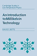An Introduction to Millikelvin Technology