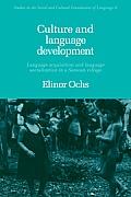 Culture & Language Development Language Acquisition & Language Socialization in a Samoan Village