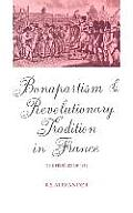 Bonapartism and Revolutionary Tradition in France: The F?d?r?s of 1815