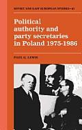 Political Authority & Party Secretaries