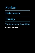 Nuclear Deterrence Theory: The Search for Credibility