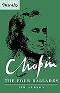Chopin, the Four Ballades