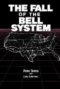 The Fall of the Bell System: A Study in Prices and Politics
