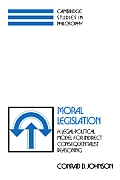 Moral Legislation: A Legal-Political Model for Indirect Consequentialist Reasoning