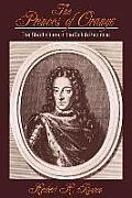 The Princes of Orange: The Stadholders in the Dutch Republic