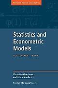 Statistics and Econometric Models: Volume 1, General Concepts, Estimation, Prediction and Algorithms