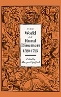 The World of Rural Dissenters, 1520 1725