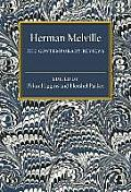 Herman Melville: The Contemporary Reviews