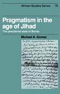 Pragmatism in the Age of Jihad: The Precolonial State of Bundu