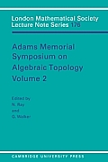 Adams Memorial Symposium on Algebraic Topology: Volume 2