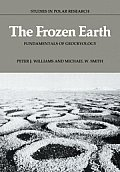 The Frozen Earth: Fundamentals of Geocryology