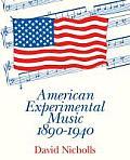 American Experimental Music 1890-1940