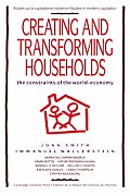 Creating and Transforming Households: The Constraints of the World-Economy