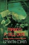 Making A New Deal Industrial Workers In Chicago 1919 1939