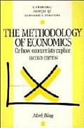 Methodology of Economics: or How Economists Explain