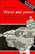 Water & Power: The Politics of a Scarce Resource in the Jordan River Basin
