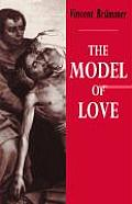 The Model of Love: A Study in Philosophical Theology