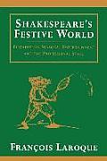Shakespeares Festive World Elizbethan Seasonal Entertainment & the Professional Stage