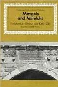Mongols and Mamluks: The Mamluk-Ilkhanid War, 1260-1281 (Cambridge Studies in Islamic Civilization)
