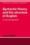 Syntactic Theory and the Structure of English: A Minimalist Approach