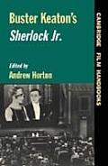 Buster Keatons Sherlock Jr