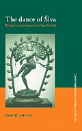 Dance of Siva Religion Art & Poetry in South India