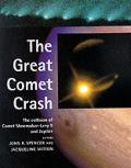 Great Comet Crash The Impact Of Comet Shoemaker Levy 9 & Jupiter