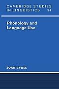 Phonology and Language Use