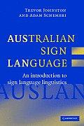 Australian Sign Language: Auslan: An Introduction to Sign Language Linguistics