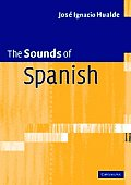 The Sounds of Spanish with Audio CD [With CD]