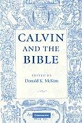 Calvin & The Bible