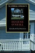 Cambridge Companion To Eugene Oneill