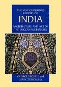 Architecture and Art of the Deccan Sultanates