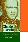 Charles Darwin The Man & His Influence