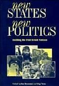 New States New Politics Building The Pos