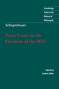 Prize Essay On The Freedom Of The Will