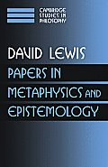 Papers in Metaphysics and Epistemology: Volume 2
