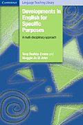 Developments in English for Specific Purposes: A Multi-Disciplinary Approach