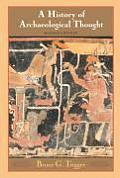 A History of Archaeological Thought (2nd Edition)