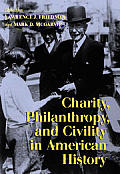Charity Philanthropy & Civility in American History