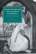 Charlotte Bront? and Victorian Psychology
