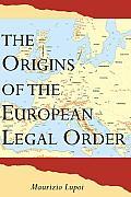 Origins of the European Legal Order