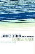 Jacques Derrida and the Humanities: A Critical Reader