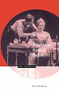 Williams: A Streetcar Named Desire