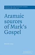 Aramaic Sources Of Marks Gospel