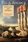 Barbarism and Religion: Volume 1, the Enlightenments of Edward Gibbon, 1737-1764