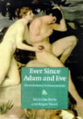 Ever Since Adam & Eve The Evolution Of Human Sexuality