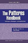 The Patterns Handbook: Techniques, Strategies, and Applications