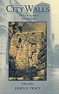 City Walls: The Urban Enceinte in Global Perspective